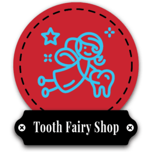 Tooth Fairy Shop